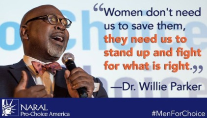 "An image of Dr. Willie Parker rests next to his quote, ""Women don't need us to save them, they need us to stand up and fight for what is right."""