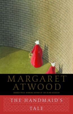 The cover of Margaret Atwood's novel, published in 1985, titled The Handmaid's Tale