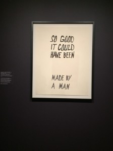 "Art print with the text: ""So good, it could have been made by a man."""