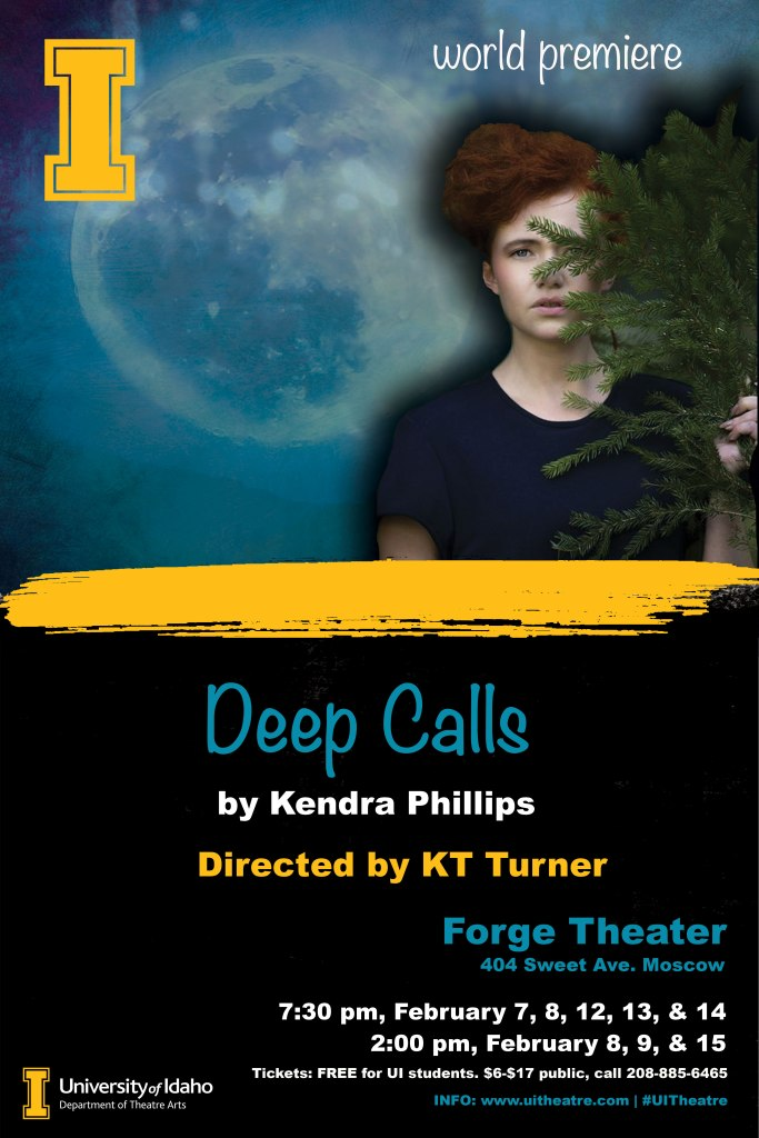 The image shows a young lady in a black t-shirt half hidden behind a tree. Below the image is text telling the name of the production, Deep Calls, the name of the play write and director and the information pertaining to the time of the show.